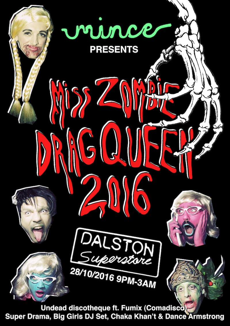 Mince presents Miss Zombie Drag Queen 2016