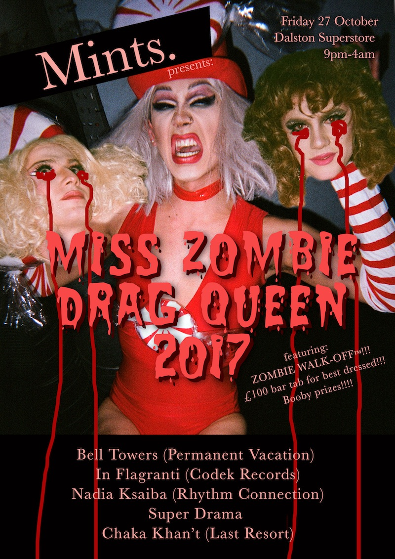 Mints presents Miss Zombie Drag Queen 2017