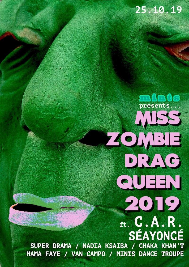 Mints presents Miss Zombie Drag Queen 2019