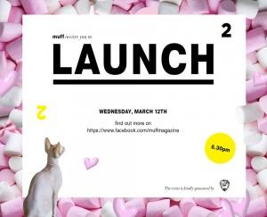 Muff Launch