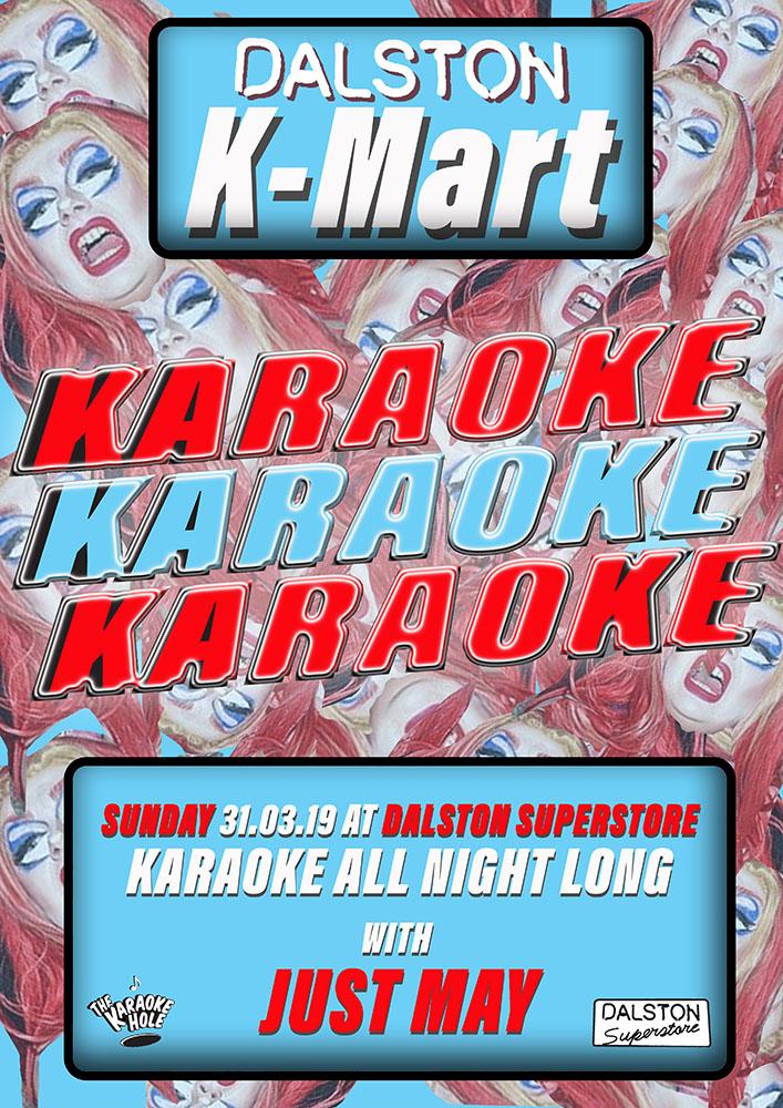 DALSTON K-MART *karaoke at dalston superstore*