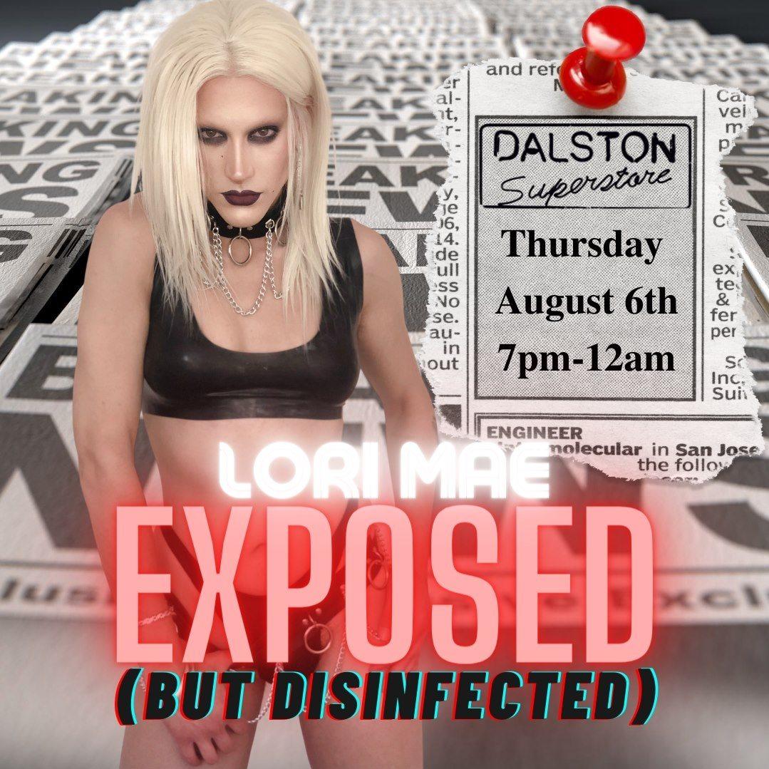 Lori Mae: Exposed (But Disinfected)