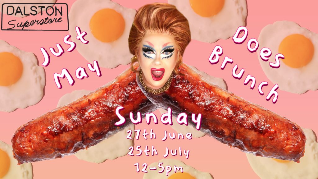 just may at dalston superstore