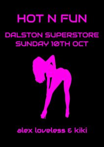 hot n fun at dalston superstore